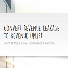 Convert Revenue Leakage to Revenue Uplift