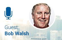 Guest: Bob Walsh