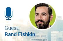 Guest: Rand Fishkin