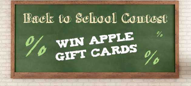 Back To School Contest - Win Apple Gift Cards!