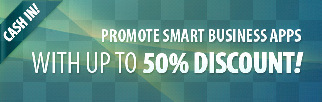 Promote Smart Business Apps With Up To 50% Discount!