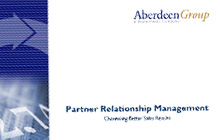 Aberdeen Report - Partner Relationship Management: Channeling Better Sales Results