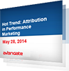 Hot Trend: Attribution in Performance Marketing