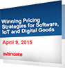 Winning Pricing Strategies for Software, IoT and Digital Goods