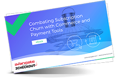 Combating Subscription Churn with Commerce and Payment Tools