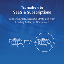 Transition to SaaS & Subscriptions