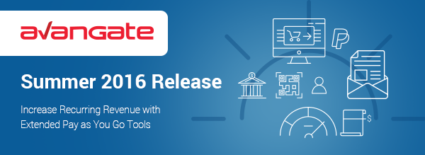 Avangate Summer '16 Release | Increase Recurring Revenue with 